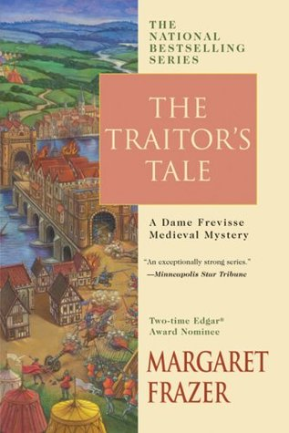 The Traitor's Tale (2007) by Margaret Frazer