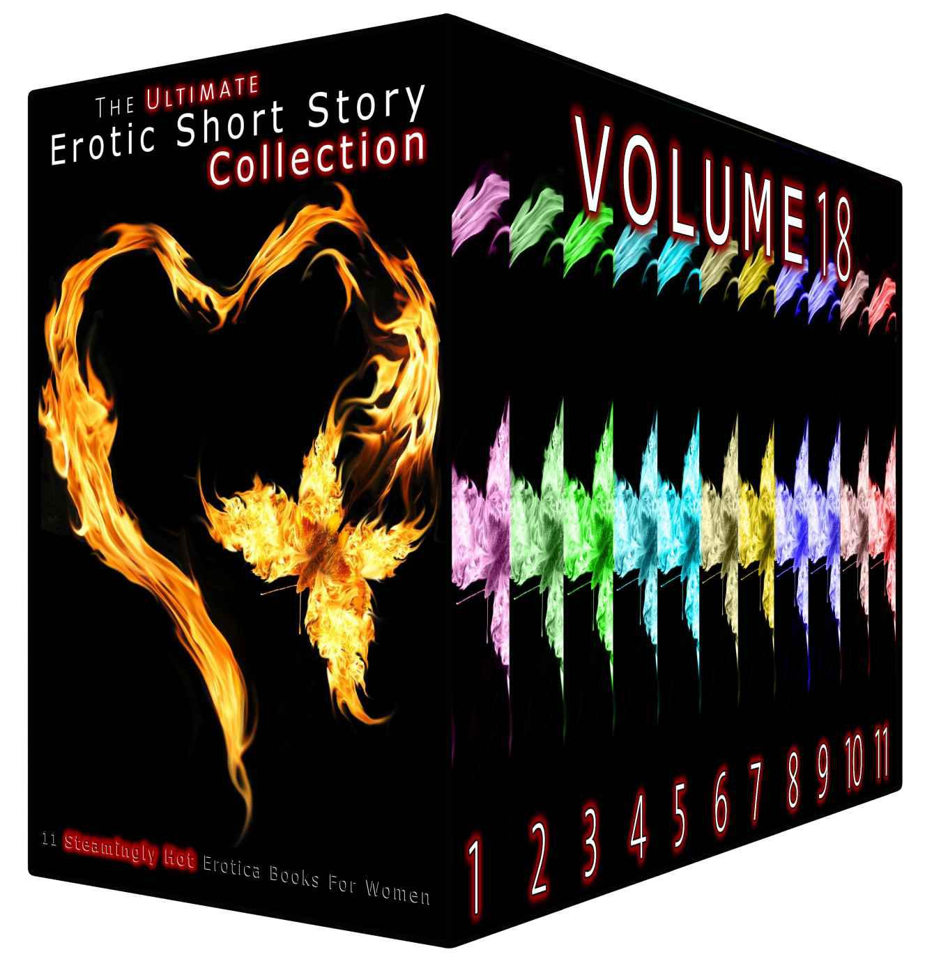 The Ultimate Erotic Short Story Collection 18: 11 Steamingly Hot Erotica Books For Women