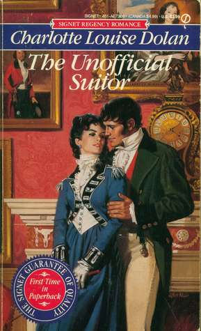 The Unofficial Suitor (1992) by Charlotte Louise Dolan