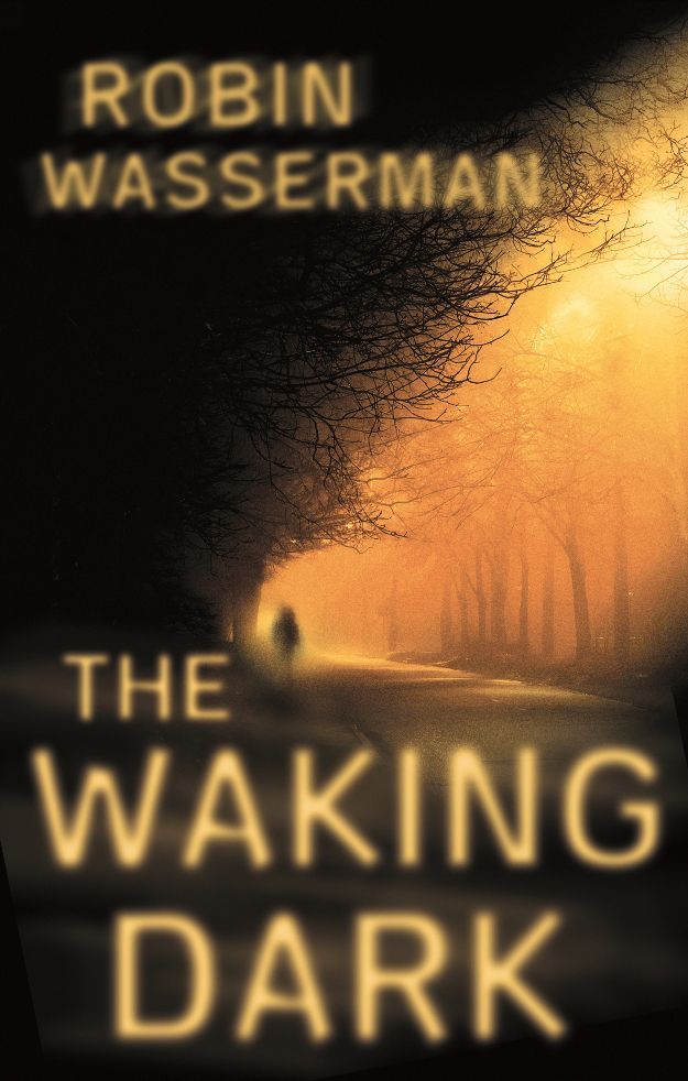 The Waking Dark (2013) by Robin Wasserman