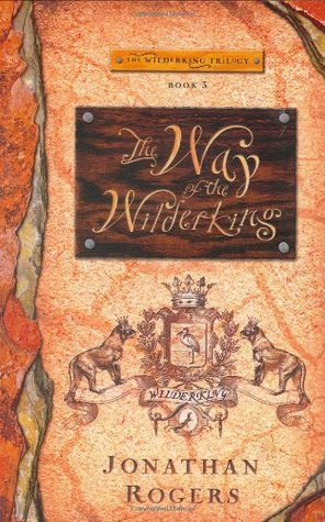 The Way of the Wilderking (2006)