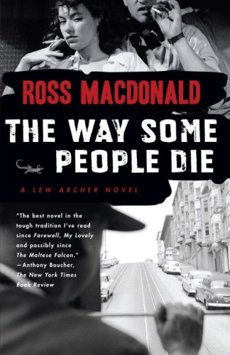 The Way Some People Die (2007) by Ross Macdonald