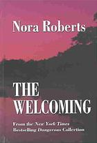 The Welcoming (2003) by Nora Roberts