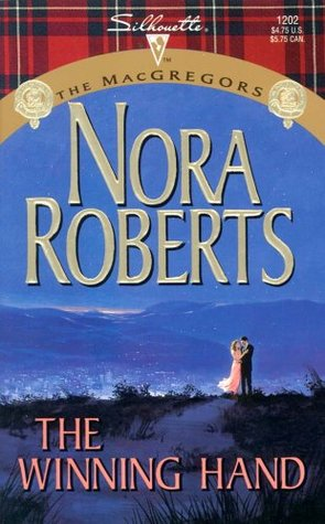 The Winning Hand (2002) by Nora Roberts