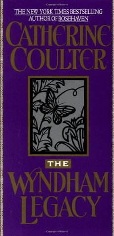 The Wyndham Legacy (1994) by Catherine Coulter