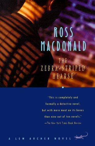 The Zebra-Striped Hearse (1998) by Ross Macdonald