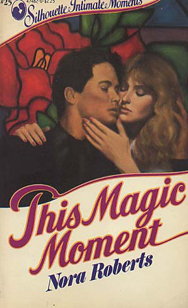 This Magic Moment (Language of Love #24) (1983) by Nora Roberts