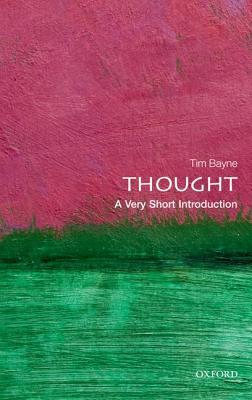 Thought: A Very Short Introduction (2013)