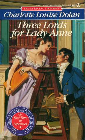 Three Lords for Lady Anne (1991) by Charlotte Louise Dolan