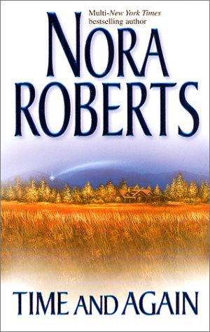 Time and Again: Time Was / Times Change (2001) by Nora Roberts