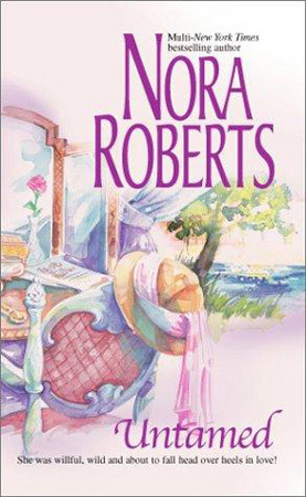 Untamed (2003) by Nora Roberts