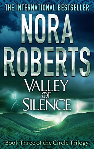 Valley of Silence (2006) by Nora Roberts