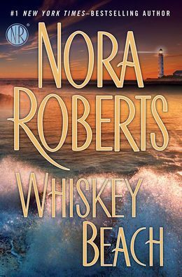 Whiskey Beach (2013) by Nora Roberts