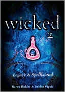 Wicked 2: Legacy & Spellbound (2003)