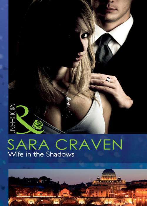 Wife in the Shadows (2011) by Sara Craven