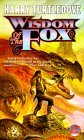 Wisdom of the Fox (1999) by Harry Turtledove