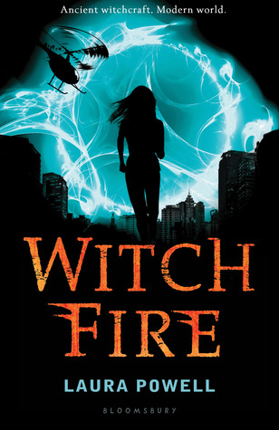 Witch Fire (2013) by Laura Powell