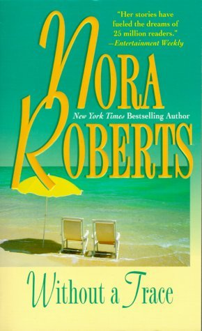 Without A Trace (1996) by Nora Roberts